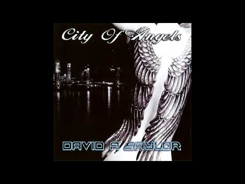 David A Saylor ~ City Of Angels (2012) - (AOR, Soft/Rock) - Album
