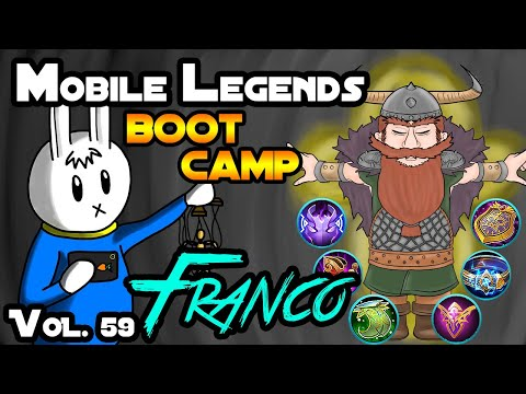 FRANCO - TIPS, ITEMS, SPELL, EMBLEMS, TRICKS, AND GUIDE - MGL MOBILE LEGENDS BOOT CAMP VOLUME 59