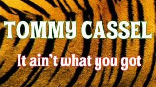 """Tommy Cassel """"It ain"""