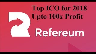 Refereum - Huge ICO for 2018 || Upto 100x Profit || by Crypto Phoenix
