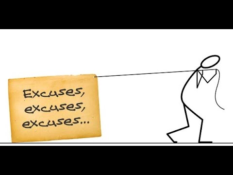 Are You Looking For Answers Or Excuses (7 minutes)