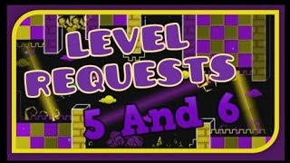 Geometry Dash: Requests 5 & 6 - Lost Paradise And Doctor
