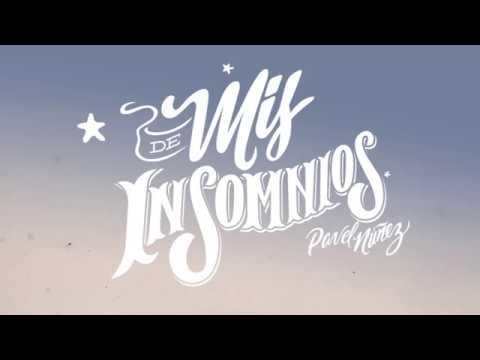 Pavel Nuñez - De Mis Insomnios (Disco Completo)