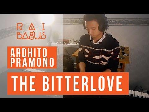 Ardhito Pramono - The Bitterlove Piano Cover