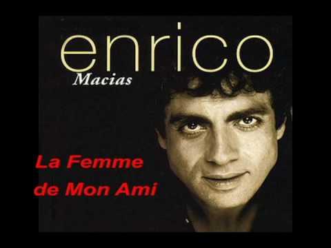 Enrico Macias  La Femme de Mon Ami