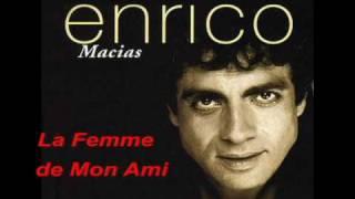 Enrico Macias - La Femme de Mon Ami