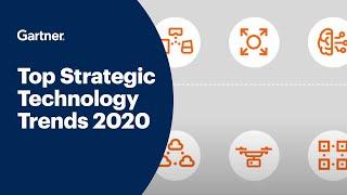 Gartner Top 10 Strategic Technology Trends for 2020