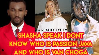 Shasha Speaks I don't know Who is Prophet passion java who is Van choga (Zim Celeb News 2020 )