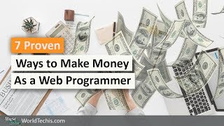 7 proven ways to make money online at home as a web programmer