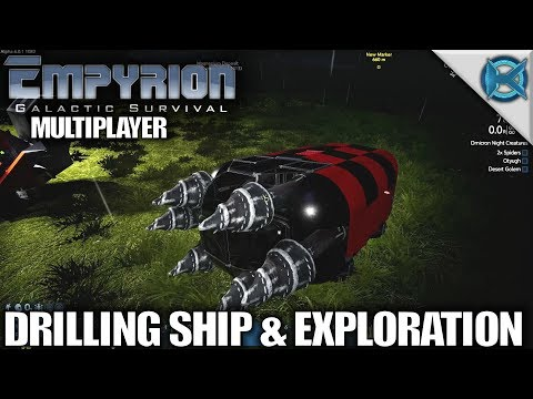 Empyrion Galactic Survival | Drilling Ship & Exploration | MP Let's Play Gameplay Alpha 6 | S04E03