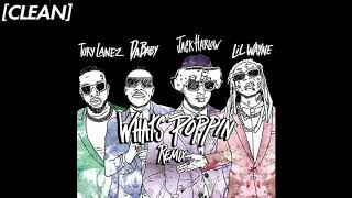 [CLEAN] Jack Harlow - WHĄTS POPPIN (feat. DaBaby, Tory Lanez & Lil Wayne) - Remix