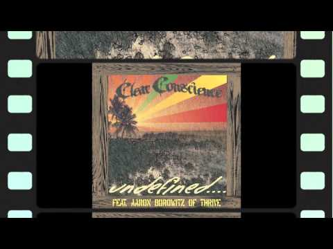 """Clear Conscience/ Thrive Single """"Undefined"""" clip!! SINGLE RELEASED 5/13/2011!"""