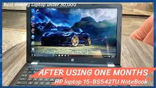 HP Laptop 15-BS542TU NoteBook || Best Gaming Laptop Under 30,000 part-2 || by Tech-E Ashish
