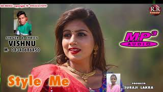 Gambar cover Style Me | Singer- Vishnu | New Nagpuri Audio Mp3 Song 2018