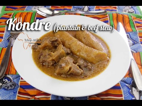 Plantain & beef stew (Kondre Cameroon)