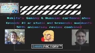 Nikita ' s Gaming & russische Cartoons show-Folge 23 ar studio und Bremer Musiker kombiniert