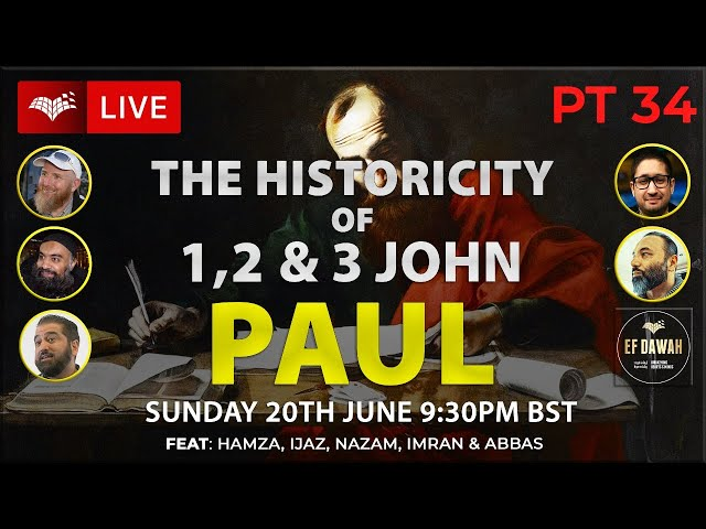 Testing the Historicity of 1,2 & 3 John   Paul   Pt 34