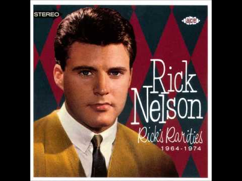 Rick Nelson - Believe What You Say