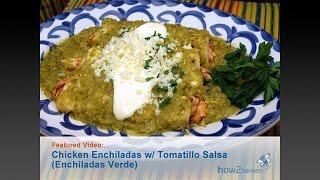 Chicken Enchiladas With Tomatillo Salsa (enchiladas Verde)