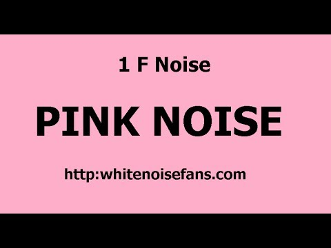 1 F Noise - Flicker Noise - Pink Noise - Relaxation - Ambient Sound