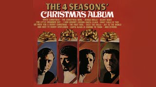Frankie Valli & The Four Seasons - Santa Claus Is Coming To Town (Official Audio)