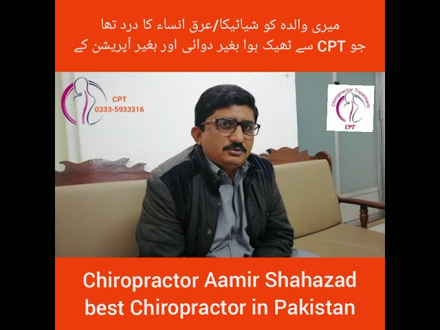 Chiropractor Aamir Shahazad solved sciatica pain review