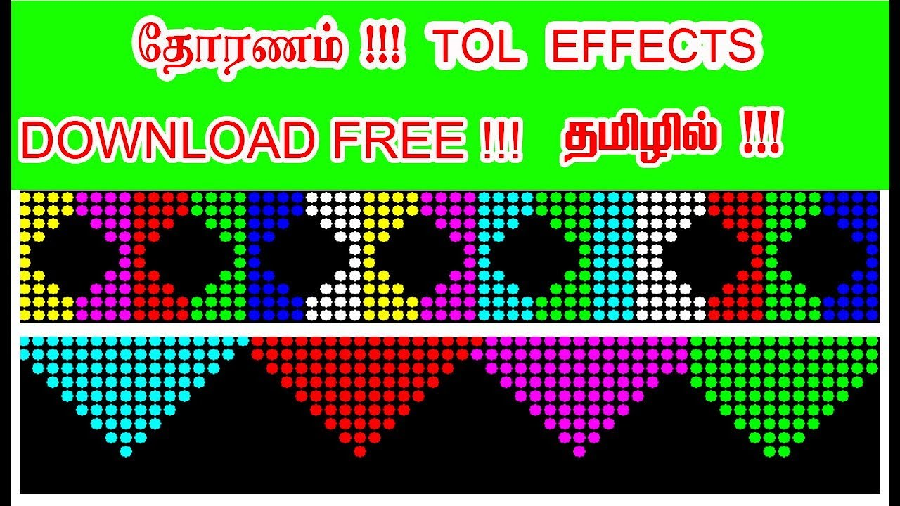 10Xany PIXEL LED THORANAM EFFECTS(tol effects) DOWNLOAD FOR FREE !! IN  TAMIL !!