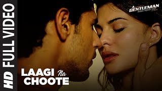 Laagi Na Choote (Full Song) | A Gentleman