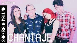 L.MENTS - Chantaje (Shakira ft. Maluma Cover)