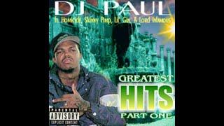 DJ Paul - Greątest Hits Part 1 [Full Tape] (REMASTERED By: Soren)