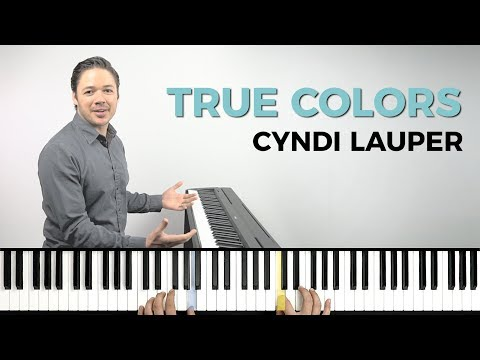 How to play 'TRUE COLORS' by Cyndi Lauper on the piano -- Playground Sessions