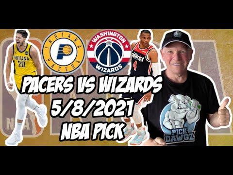 Indiana Pacers vs Washington Wizards 5/8/21 Free NBA Pick and Prediction NBA Betting Tips