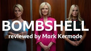 Bombshell reviewed by Mark Kermode