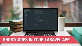 Shortcodes in your Laravel App