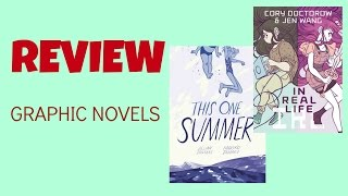 Graphic Novel Reviews | In Real Life | This One Summer