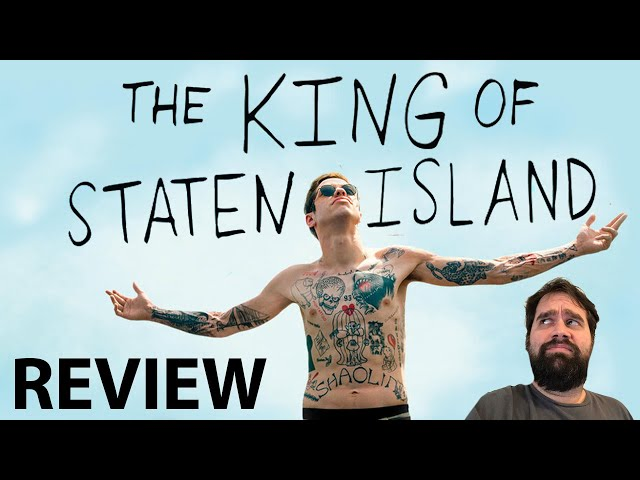 The King of Staten Island - Review - Is Pete Davidson a Movie Star?