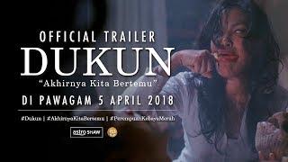 DUKUN Official Trailer [HD] | DI PAWAGAM 5 APRIL 2018