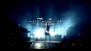 for KING & COUNTRY - Little Drummer Boy (Rewrapped) [LIVE]