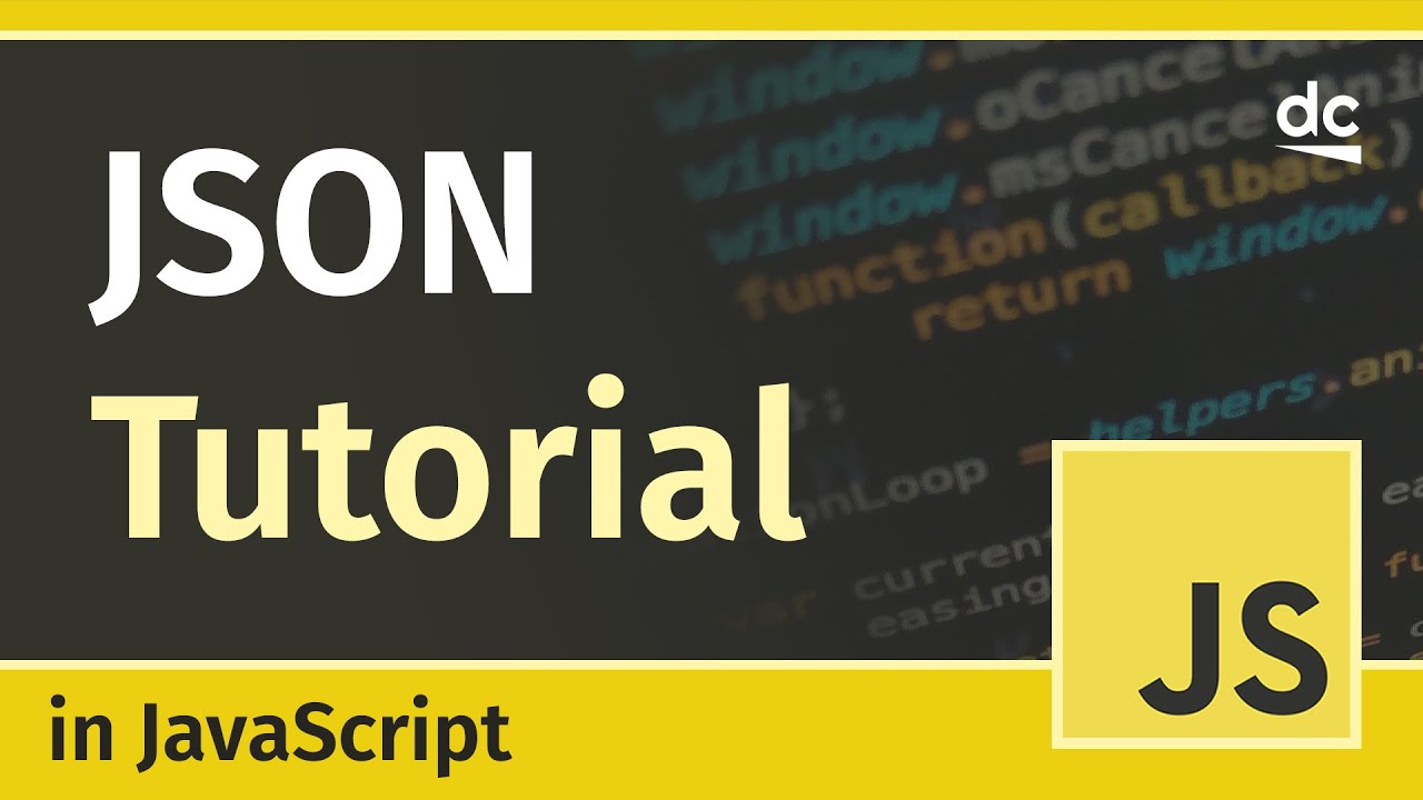 How to Use JSON - JavaScript Tutorial