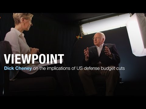 Cheney on the implications of US defense budget cuts