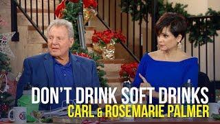 Don't Drink Soft Drinks - Carl & Rosemarie Palmer