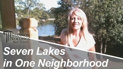CSRA Real Estate:  Seven Lakes in One Neighborhood