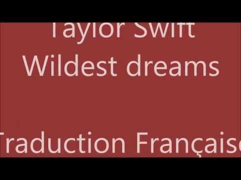 taylor swift wildest dreams traduction française