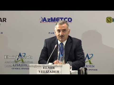 Elmir Vəlizadə - 4-th Caspian Energy Forum - Baku 2017
