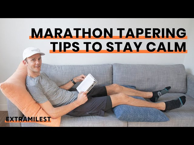 Marathon Tapering Tips to Stay Calm | For Optimal Performance