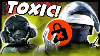 The MOST TOXIC PLAYERS In Rainbow Six Siege