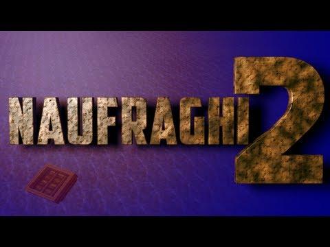 Naufraghi 2 Trailer Ufficiale – by TSG