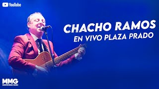 Chacho Ramos - En Vivo Plaza Prado