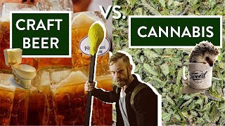 CRAFT BEER vs CANNABIS!!! :: THE TRUTH HURTS