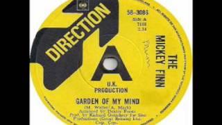 The Mickey Finn - Garden Of My Mind